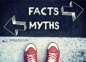 Gentle Foot Care - Foot Myth's
